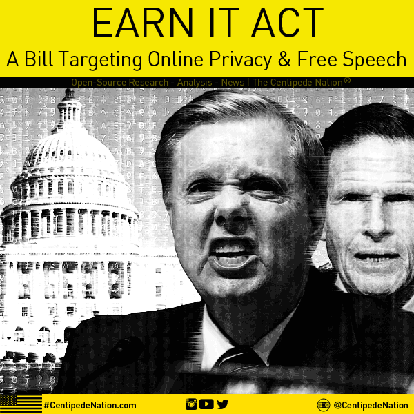 EARN IT ACT – Bi-Partisan Legislation Targeting Online Privacy and Free Speech